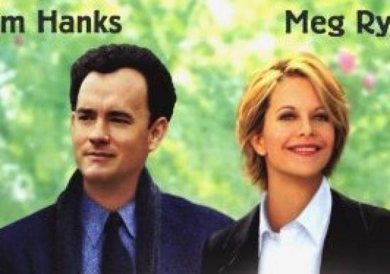 YOU'VE GOT MAIL       starring Tom Hanks & Meg Ryan