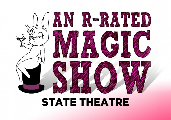 An R-RATED MAGIC SHOW   –   POSTPONED until October 10